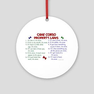 Cane Corso Property Laws 2 Ornament (Round)