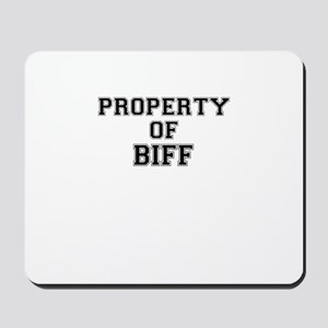 Property of BIFF Mousepad