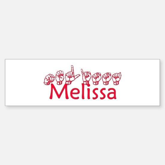Melissa Bumper Bumper Bumper Sticker