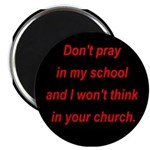 Don't pray in my school and I Magnet
