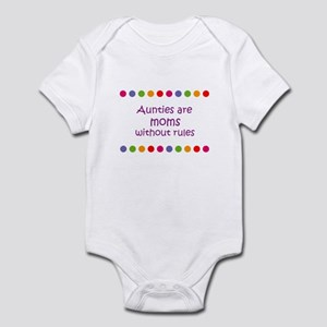 Aunties are moms without rule Infant Bodysuit