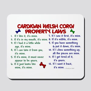 Cardigan Welsh Corgi Property Laws 2 Mousepad
