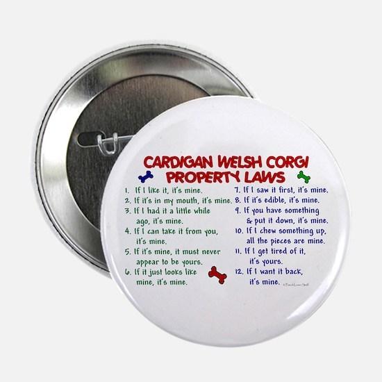 "Cardigan Welsh Corgi Property Laws 2 2.25"" Button"