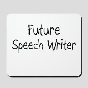 Future Speech Writer Mousepad