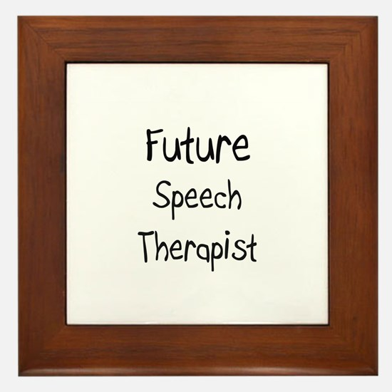 Future Speech Therapist Framed Tile