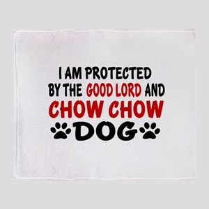 Protected By Chow Chow Dog Throw Blanket