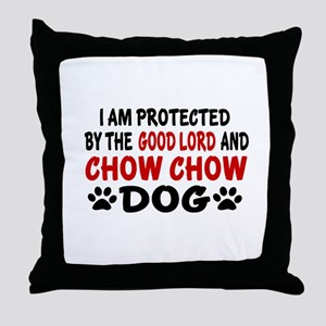 Protected By Chow Chow Dog Throw Pillow