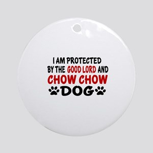 Protected By Chow Chow Dog Round Ornament