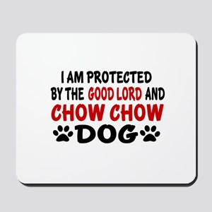 Protected By Chow Chow Dog Mousepad