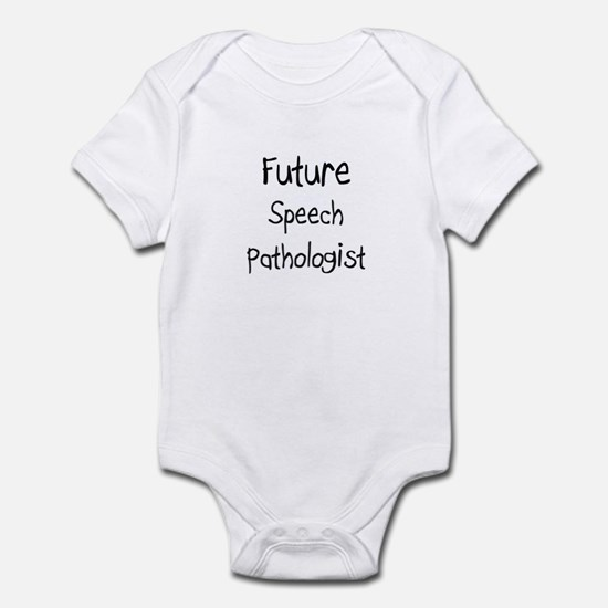 Future Speech Pathologist Infant Bodysuit