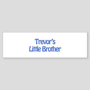 Trevor's Little Brother Bumper Sticker