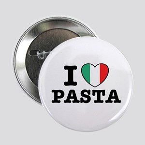 "I Love Pasta 2.25"" Button"