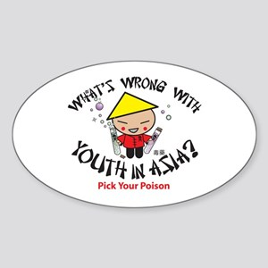 What's Wrong With Youth In As Oval Sticker