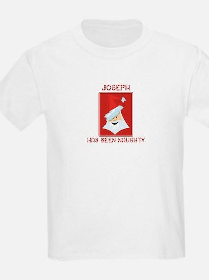 JOSEPH has been naughty T-Shirt