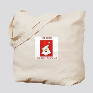 LELAND has been naughty Tote Bag