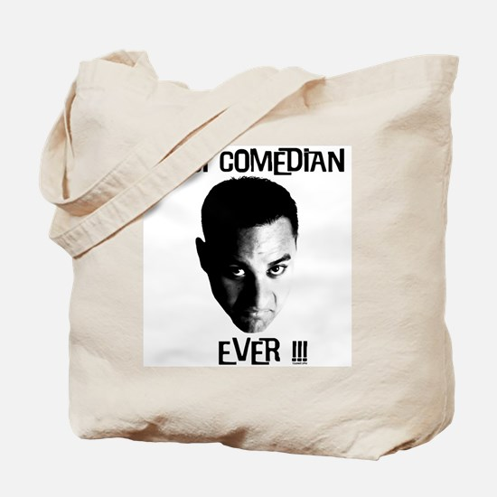 Best Comedian Ever! Tote Bag