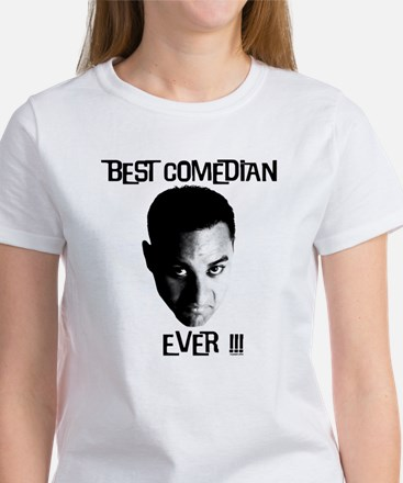 Best Comedian Ever! Women's T-Shirt
