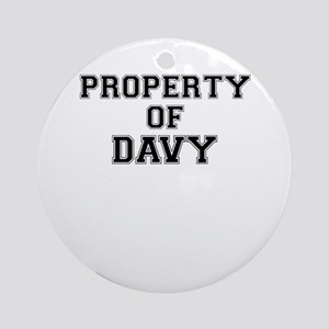 Property of DAVY Round Ornament