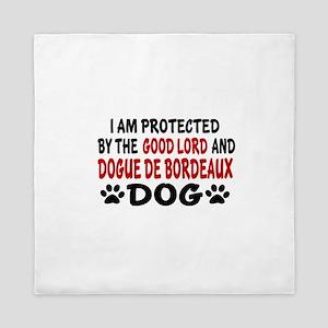 Protected By Dogue de Bordeaux Queen Duvet