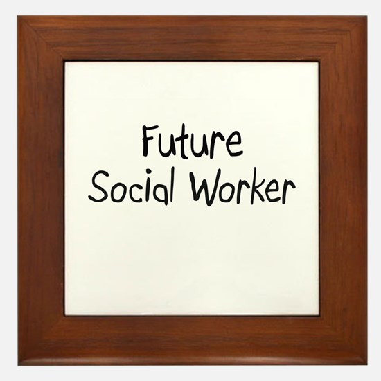 Future Social Worker Framed Tile