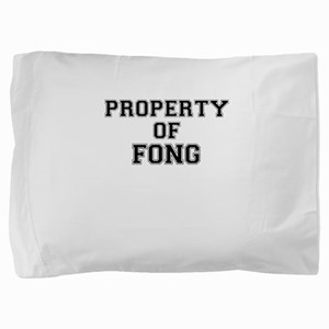 Property of FONG Pillow Sham