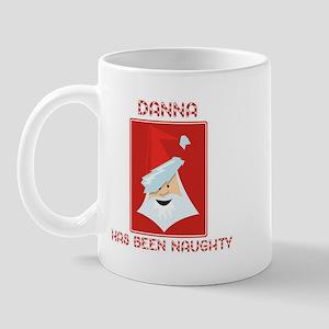 DANNA has been naughty Mug