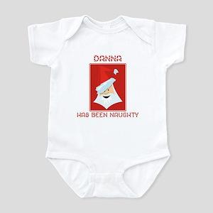 DANNA has been naughty Infant Bodysuit