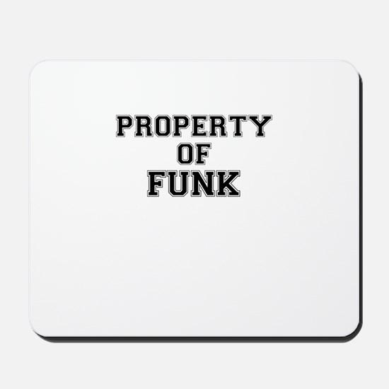 Property of FUNK Mousepad
