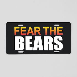 Fear the Bears Aluminum License Plate