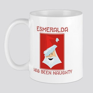 ESMERALDA has been naughty Mug