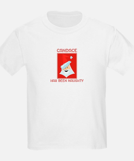 CANDACE has been naughty T-Shirt