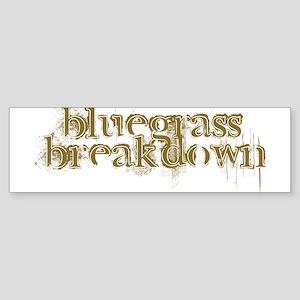 bluegrass breakdown Bumper Sticker