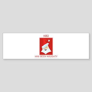 NIKI has been naughty Bumper Sticker