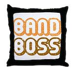 BAND BOSS Throw Pillow