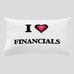 I love Financials Pillow Case