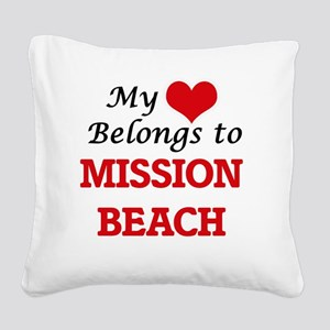 My Heart Belongs to Mission B Square Canvas Pillow