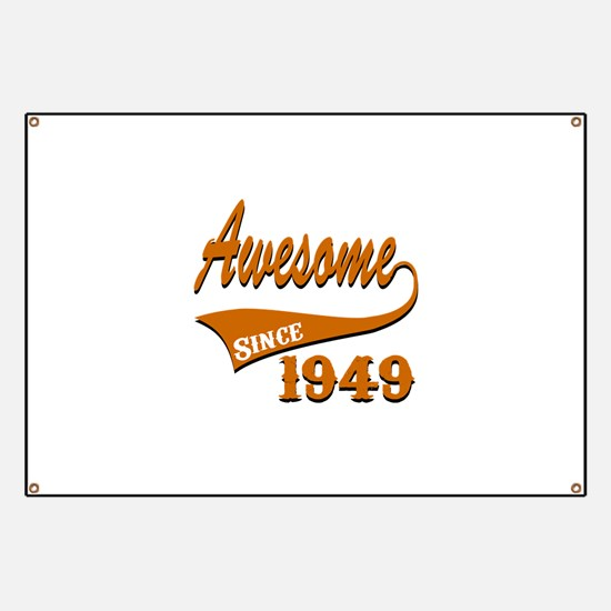 Awesome Since 1949 Birthday Designs Banner