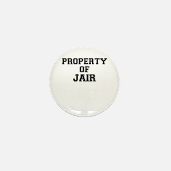 Property of JAIR Mini Button