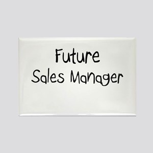Future Sales Manager Rectangle Magnet