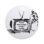 Stop Watching. Start Living Ornament (Round)