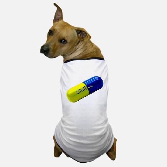 Chill Pill Dog T-Shirt