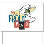 Frolic Pad Yard Sign
