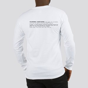 Volunteer Firefighter Definition Long Sleeve T-Shi