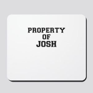 Property of JOSH Mousepad