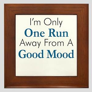 One Run Away Good Mood Framed Tile