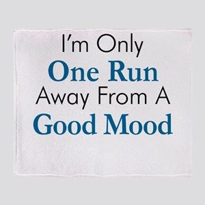 One Run Away Good Mood Throw Blanket