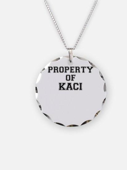Property of KACI Necklace
