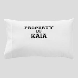 Property of KAIA Pillow Case