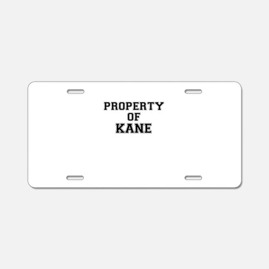 Property of KANE Aluminum License Plate