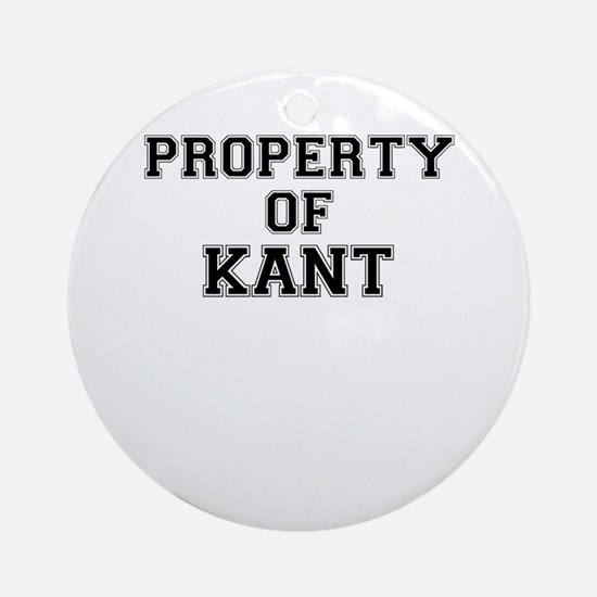 Property of KANT Round Ornament